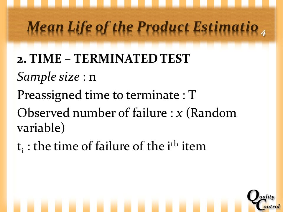 Mean Life of the Product Estimatio 4