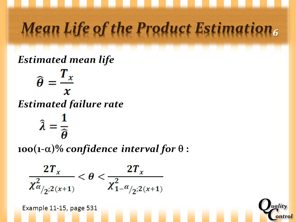 Mean Life of the Product Estimation6