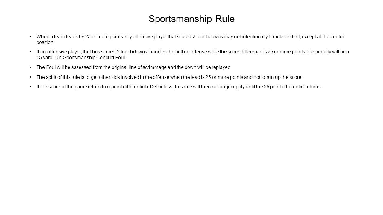 Sportsmanship Rule