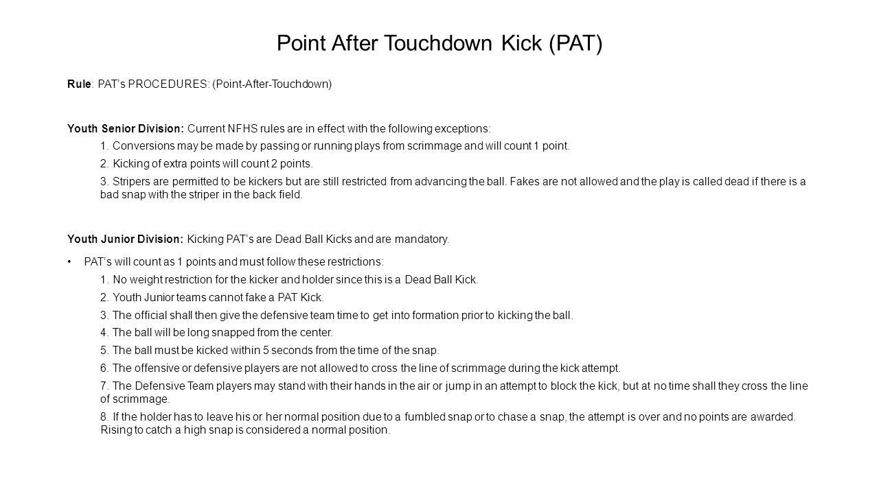 Point After Touchdown Kick (PAT)