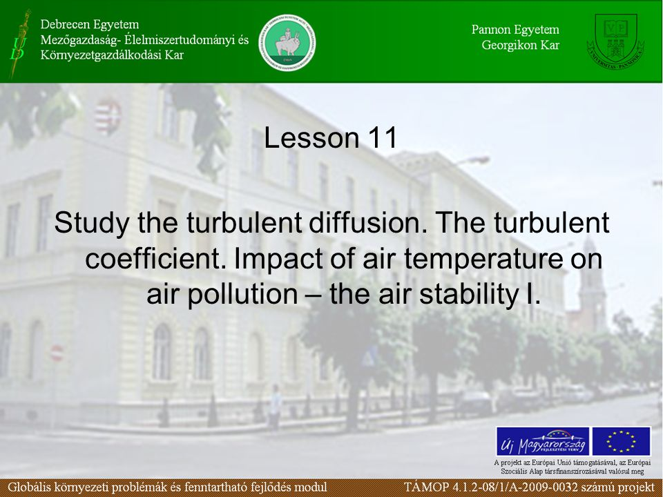 Lesson 11 Study the turbulent diffusion. The turbulent coefficient