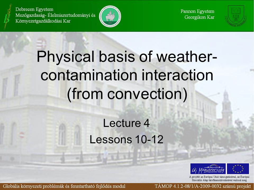 Physical basis of weather-contamination interaction (from convection)