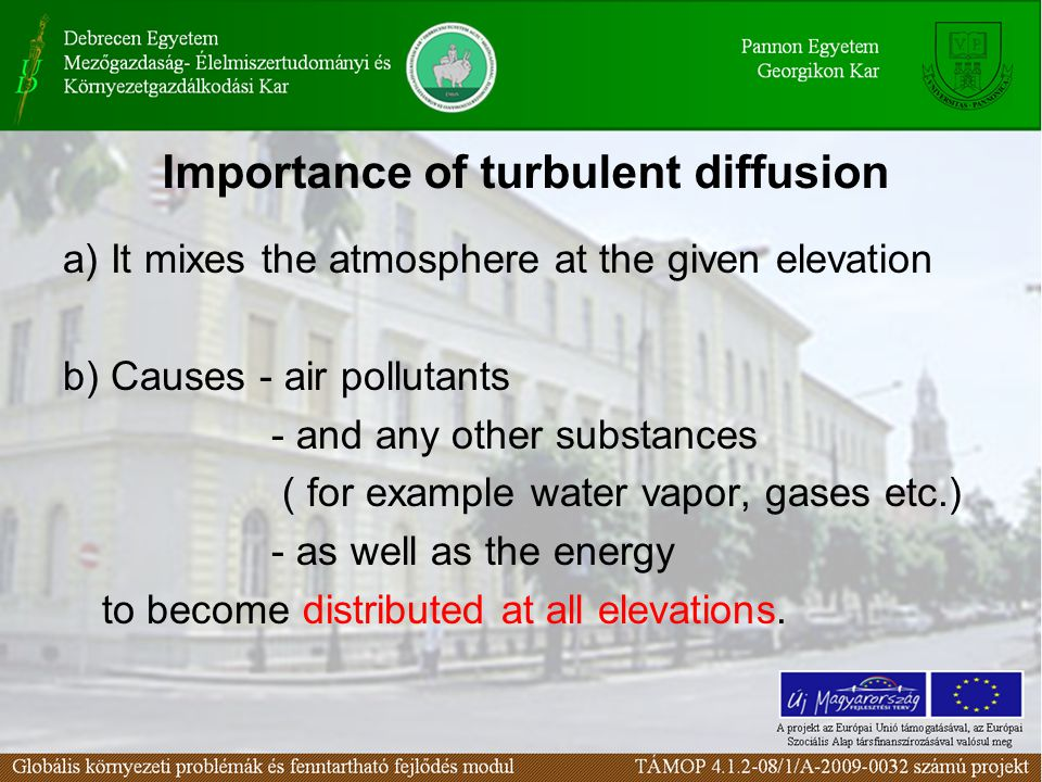 Importance of turbulent diffusion