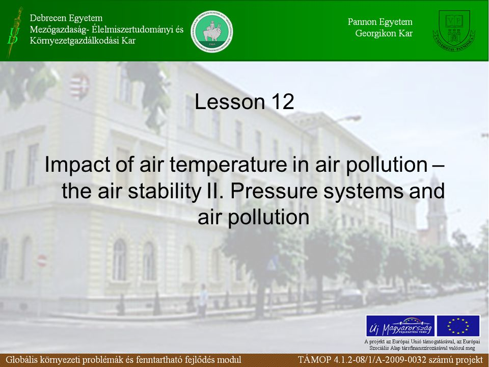 Lesson 12 Impact of air temperature in air pollution – the air stability II.
