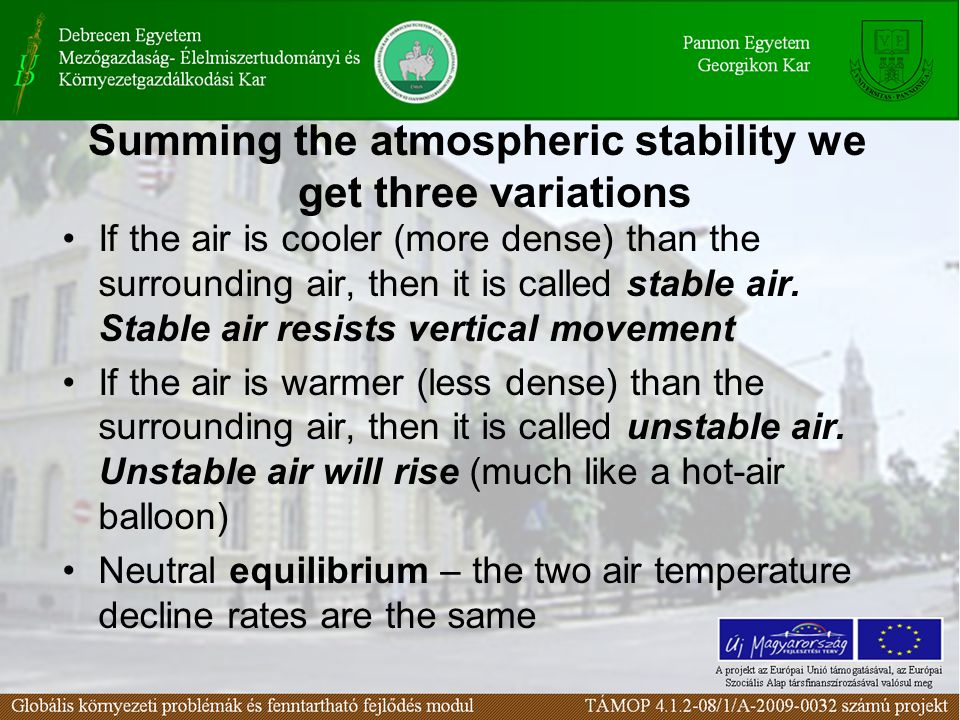 Summing the atmospheric stability we get three variations