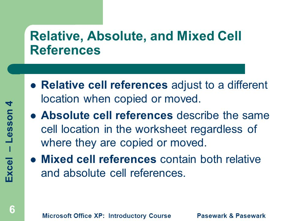 Relative, Absolute, and Mixed Cell References