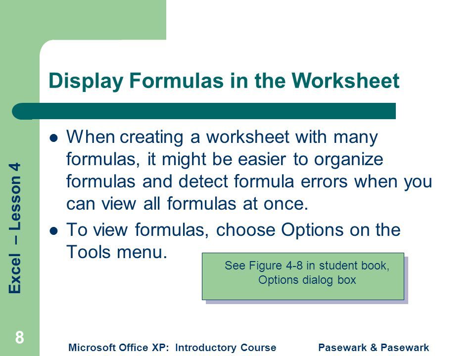 Display Formulas in the Worksheet