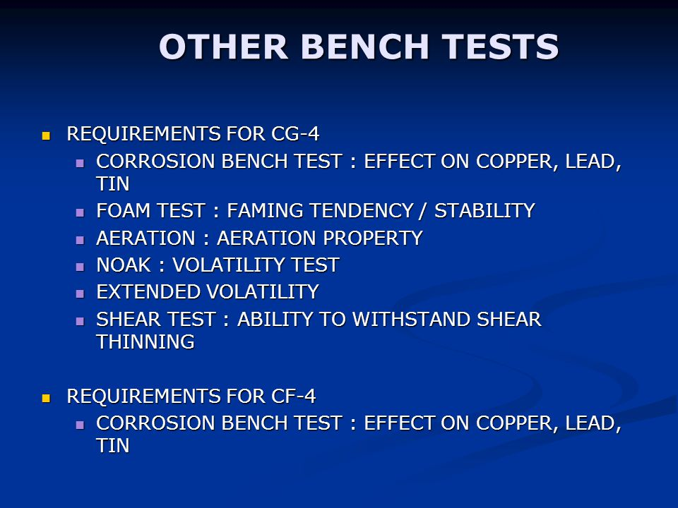 OTHER BENCH TESTS REQUIREMENTS FOR CG-4