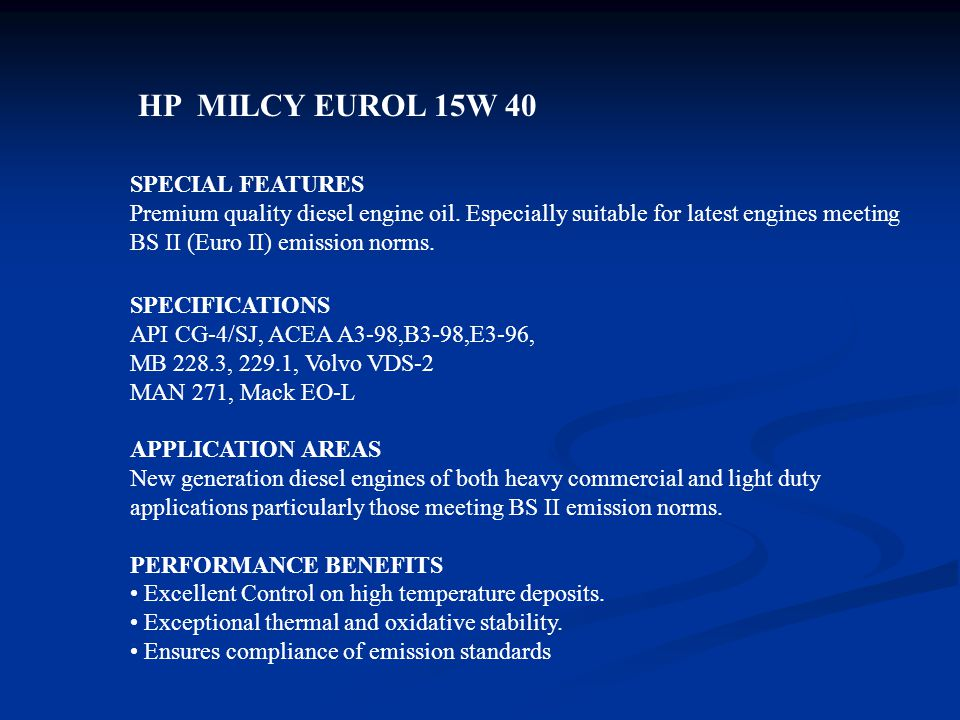 HP MILCY EUROL 15W 40 SPECIAL FEATURES