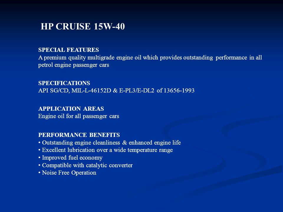 HP CRUISE 15W-40 SPECIAL FEATURES