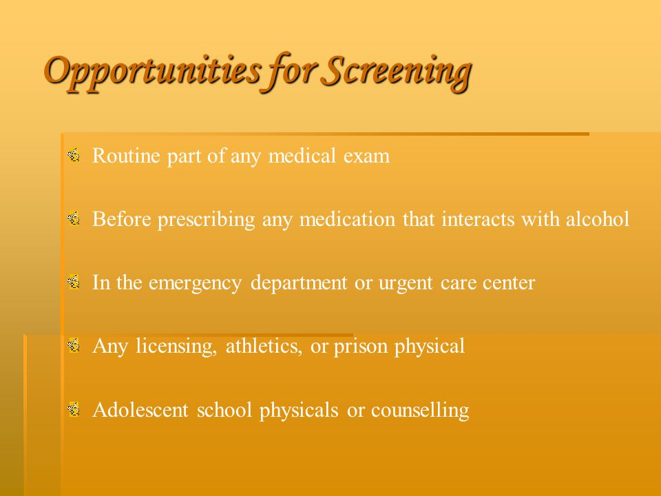 Opportunities for Screening