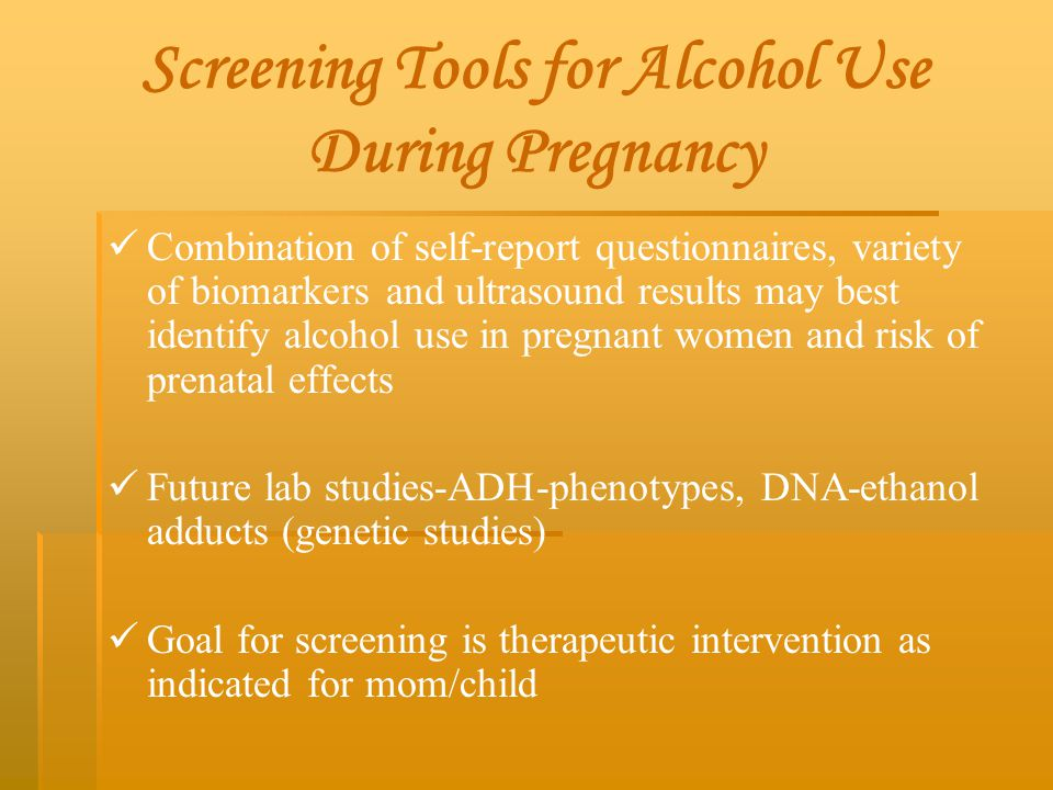 Screening Tools for Alcohol Use During Pregnancy
