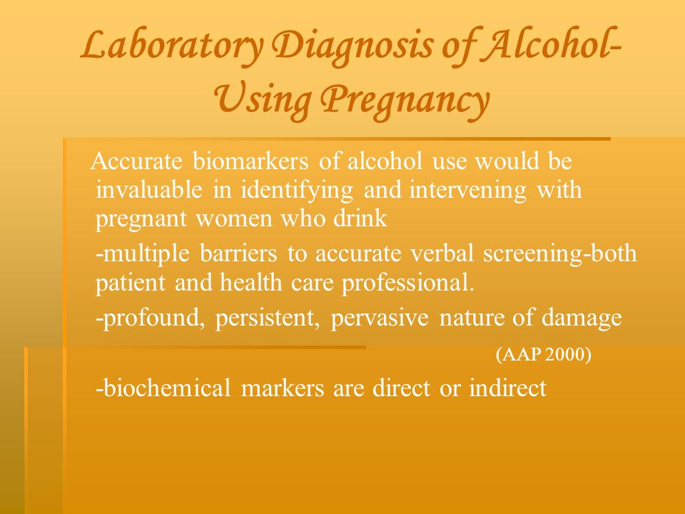 Laboratory Diagnosis of Alcohol- Using Pregnancy