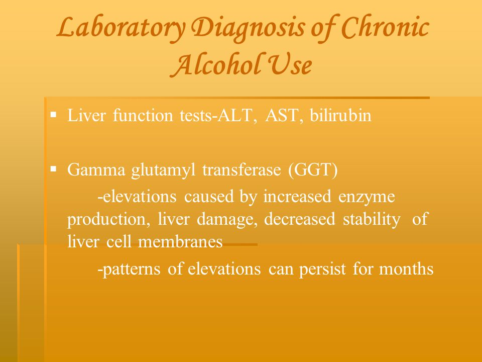 Laboratory Diagnosis of Chronic Alcohol Use