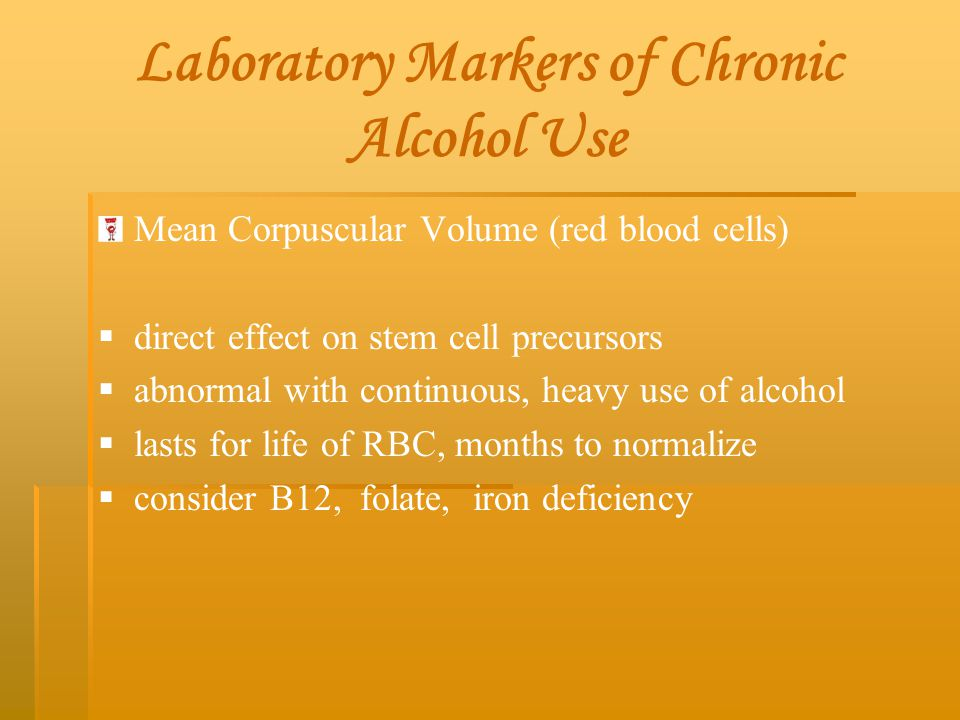 Laboratory Markers of Chronic Alcohol Use