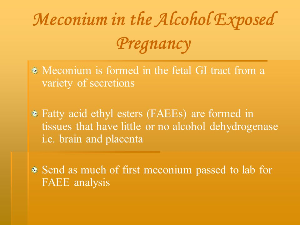 Meconium in the Alcohol Exposed Pregnancy