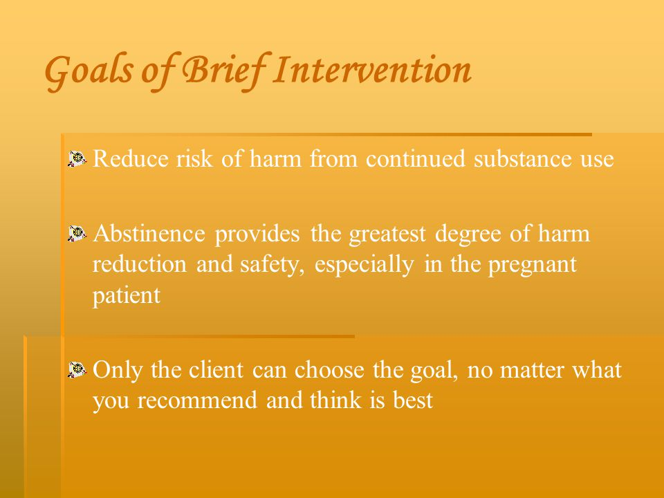 Goals of Brief Intervention