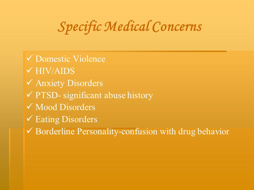 Specific Medical Concerns