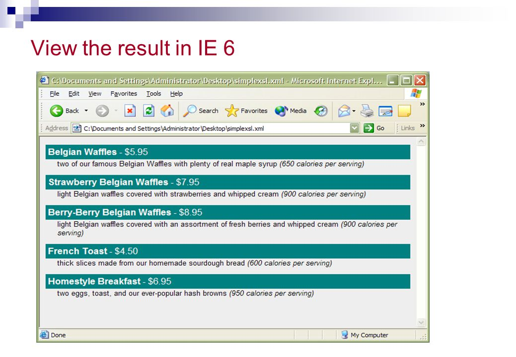 View the result in IE 6