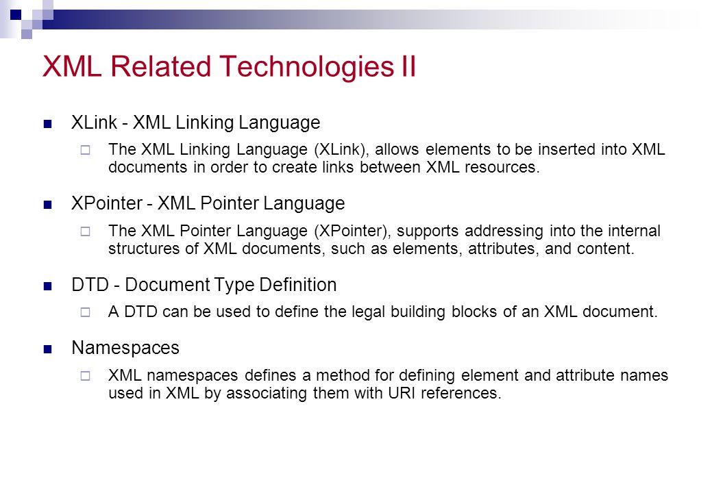 XML Related Technologies II