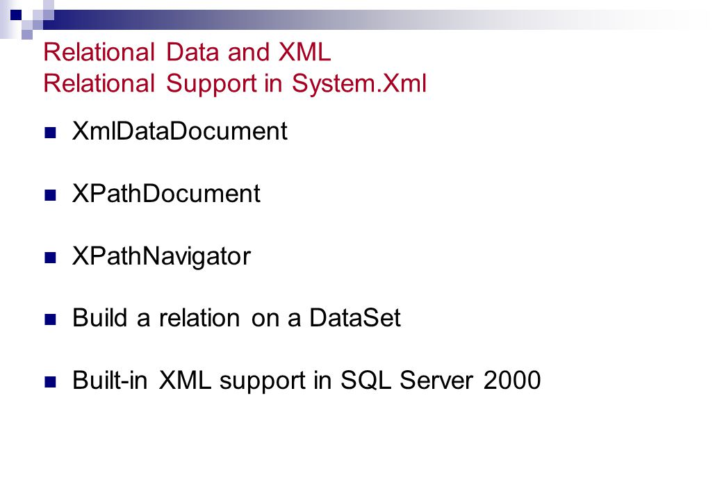 Relational Data and XML Relational Support in System.Xml