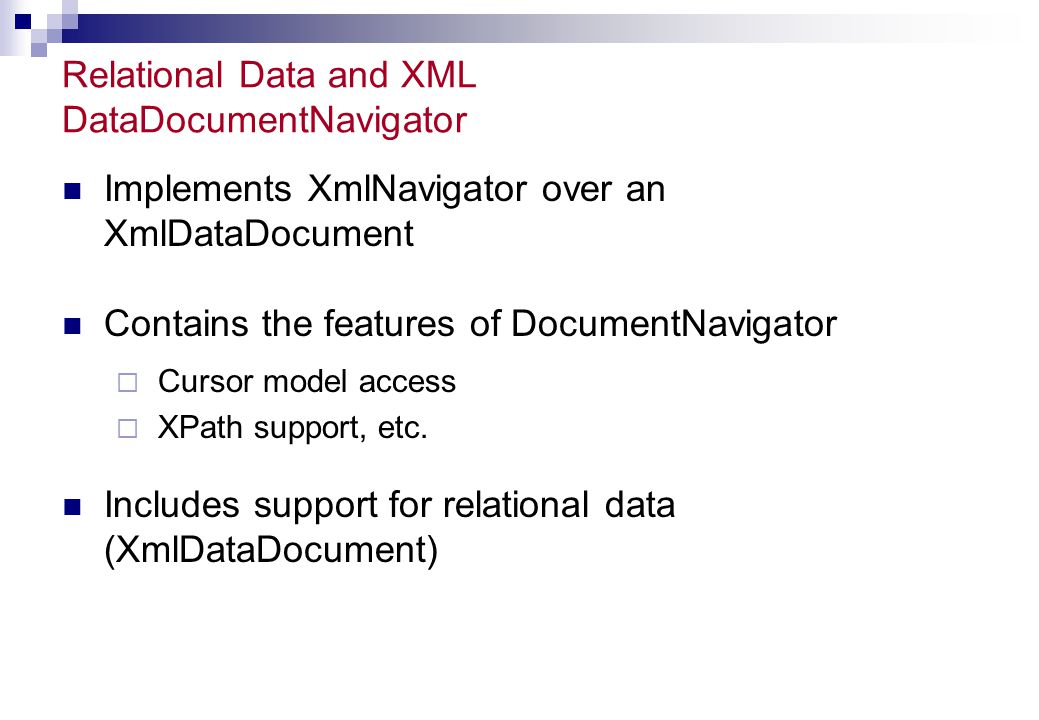 Relational Data and XML DataDocumentNavigator