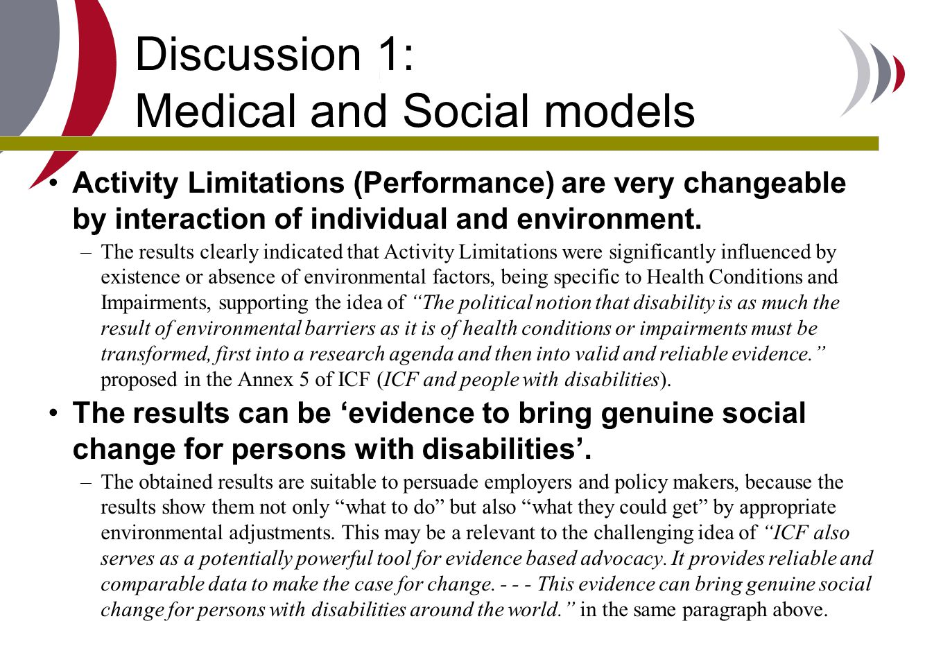 Discussion 1: Medical and Social models