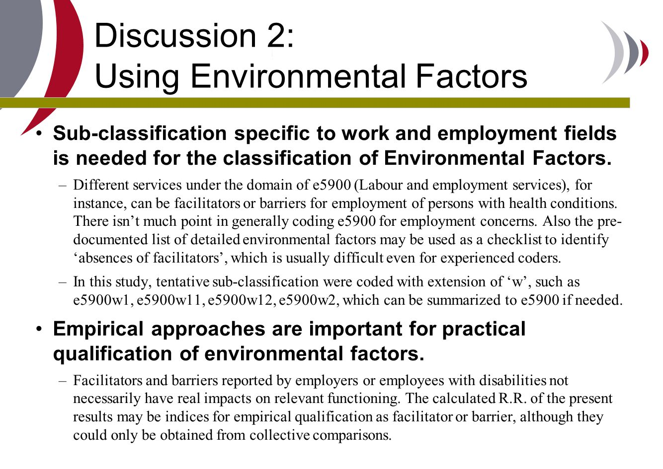 Discussion 2: Using Environmental Factors