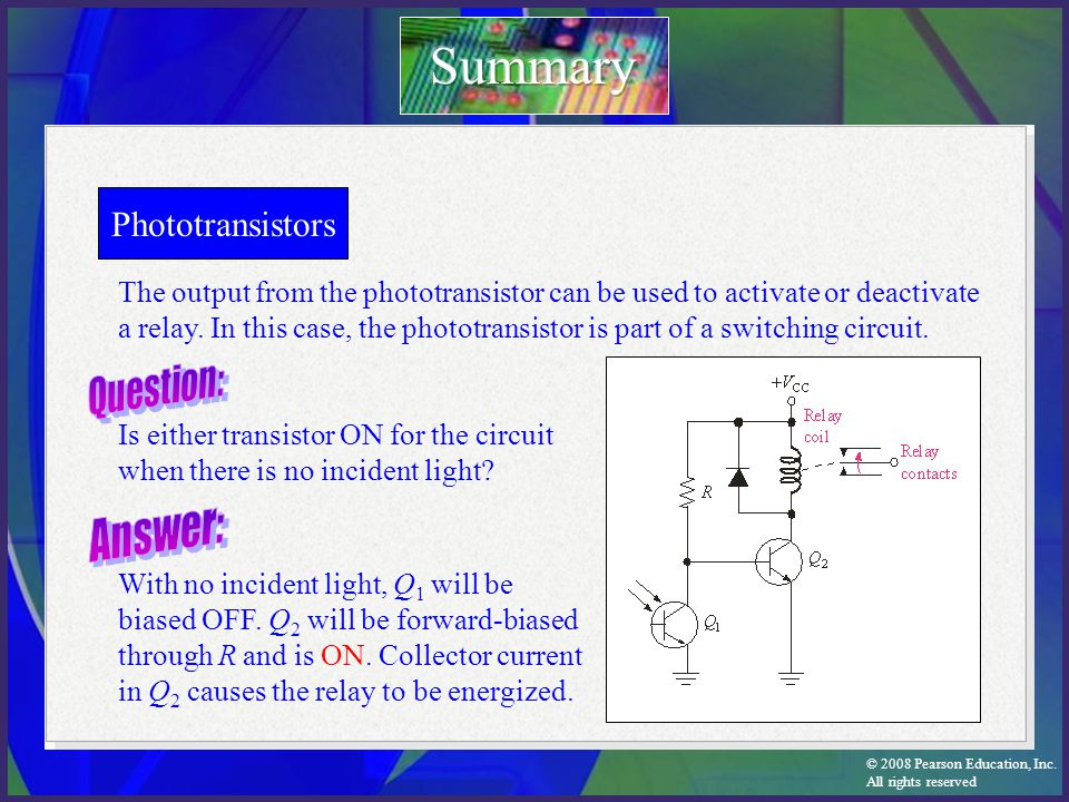Summary Phototransistors Question: Answer: