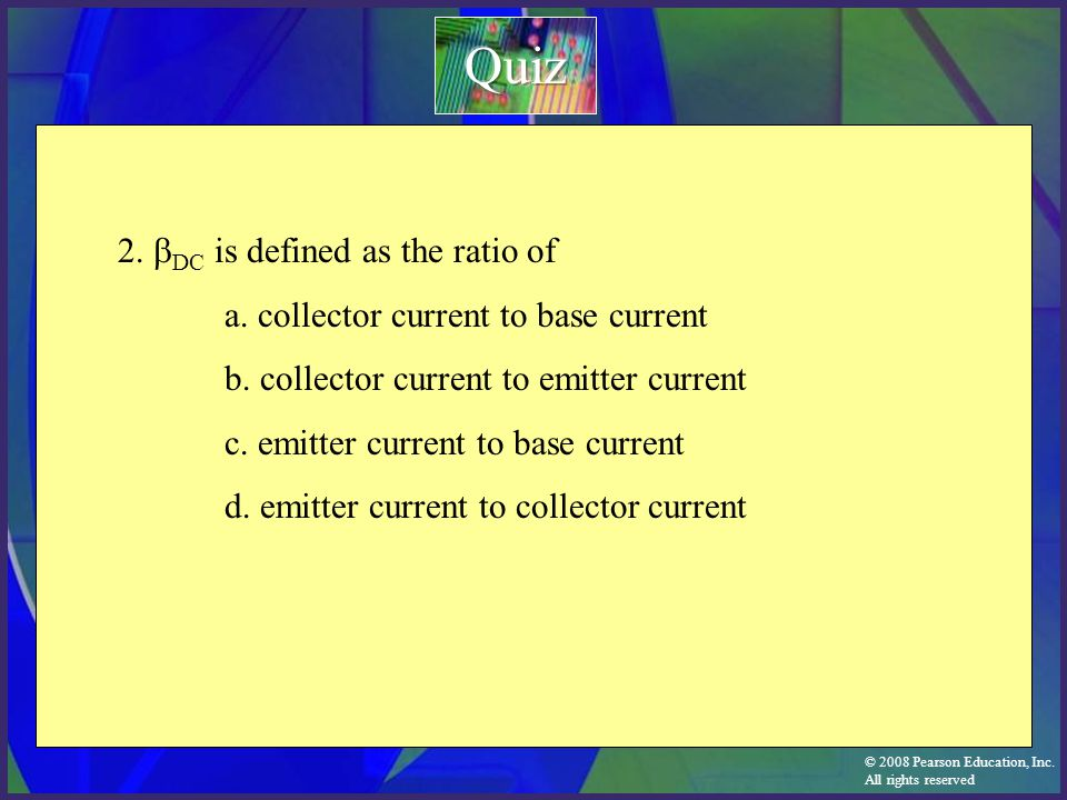Quiz 2. bDC is defined as the ratio of
