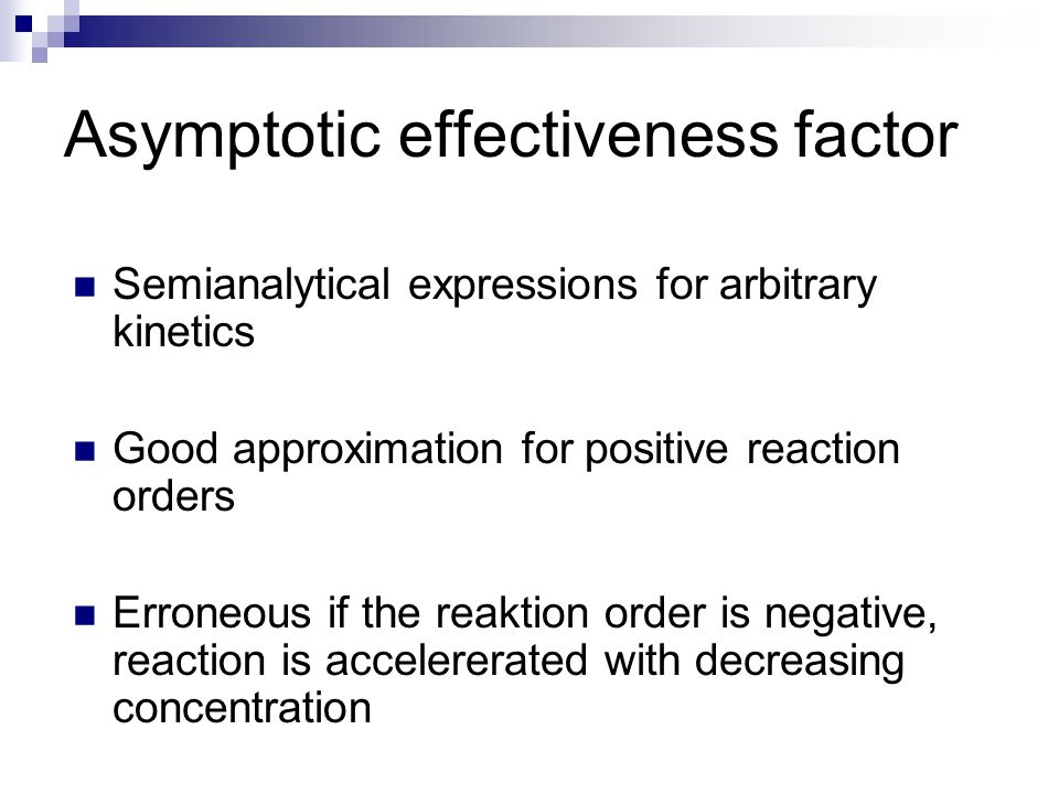 Asymptotic effectiveness factor