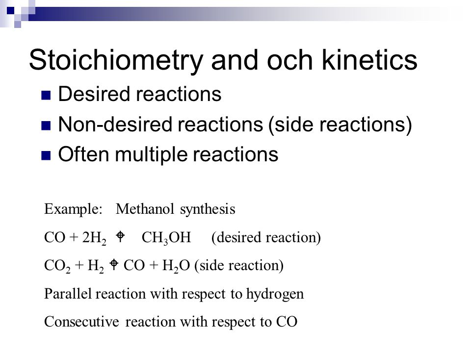 Stoichiometry and och kinetics