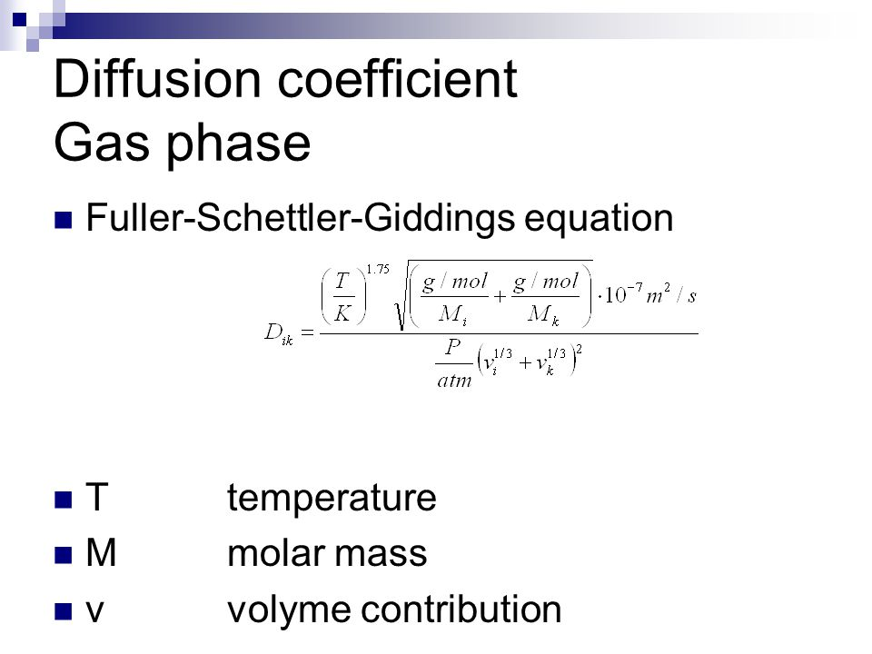 Diffusion coefficient Gas phase