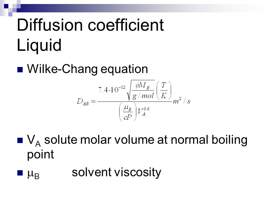 Diffusion coefficient Liquid