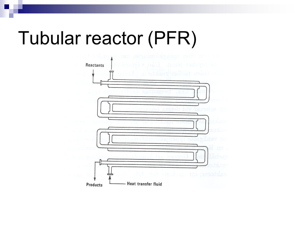 Tubular reactor (PFR)