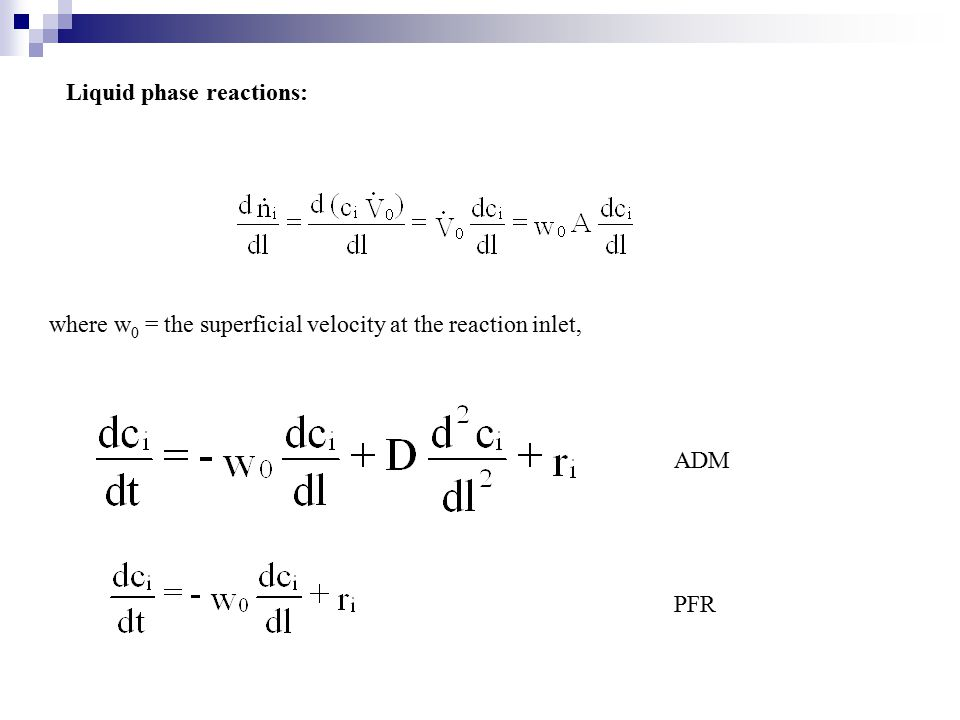 Liquid phase reactions: