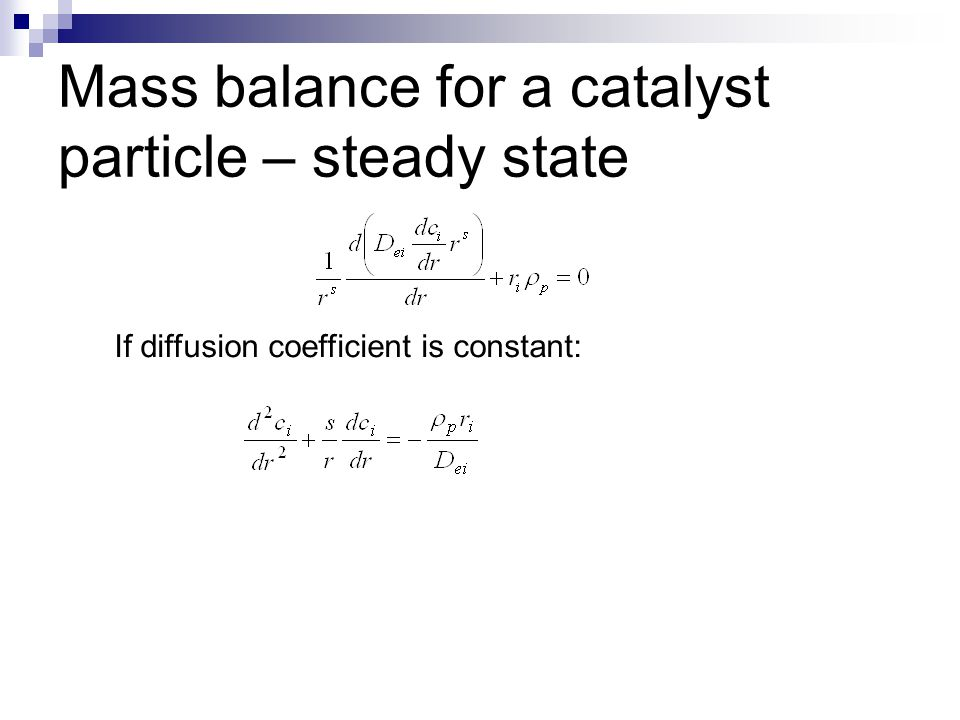 Mass balance for a catalyst particle – steady state