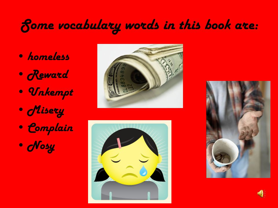 Some vocabulary words in this book are: