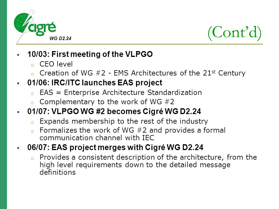 (Cont'd) 10/03: First meeting of the VLPGO