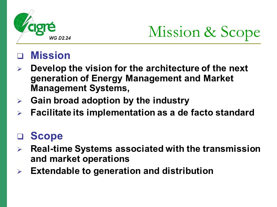 Mission & Scope Mission Scope