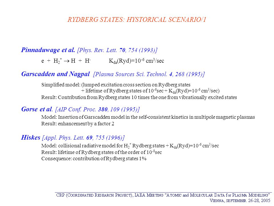 RYDBERG STATES: HYSTORICAL SCENARIO/1