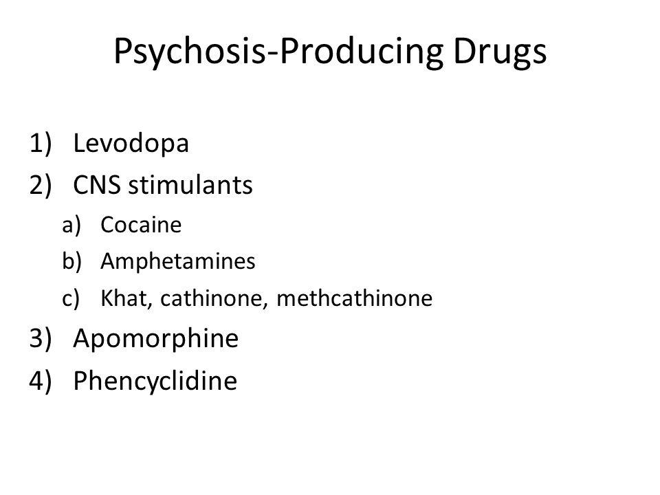 Psychosis-Producing Drugs