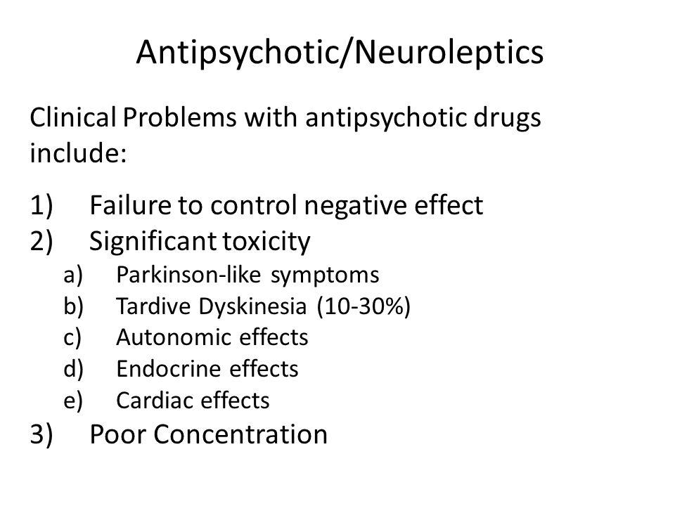 Antipsychotic/Neuroleptics