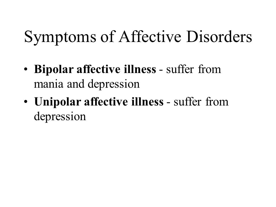 Symptoms of Affective Disorders