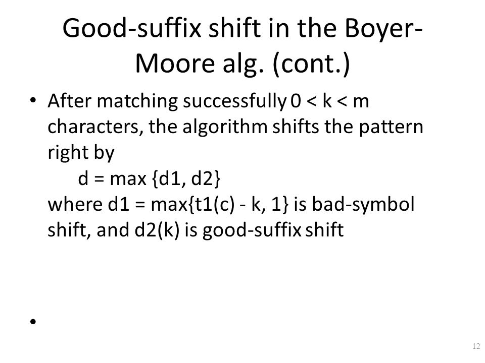 Good-suffix shift in the Boyer-Moore alg. (cont.)