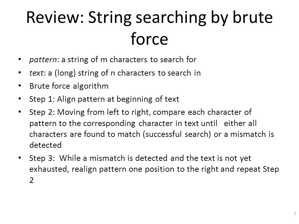 Review: String searching by brute force
