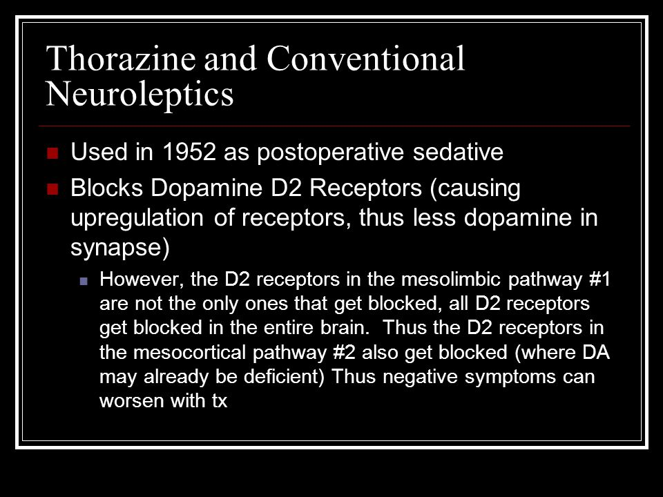 Thorazine and Conventional Neuroleptics