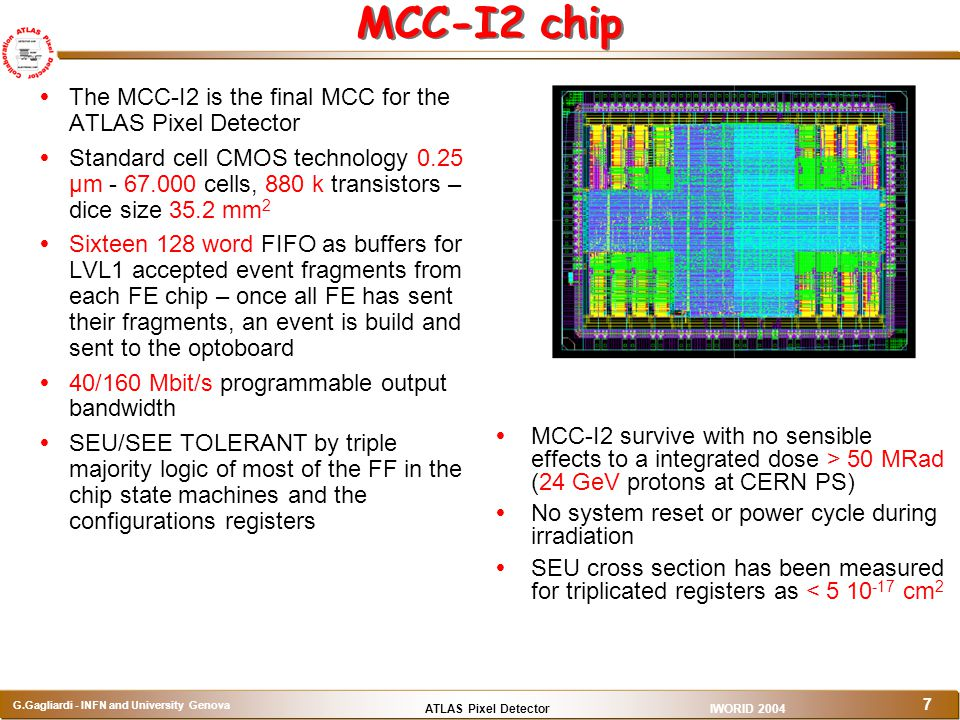 MCC-I2 chip The MCC-I2 is the final MCC for the ATLAS Pixel Detector