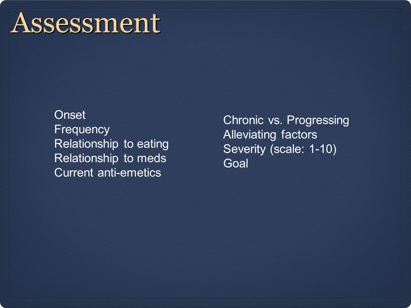 Assessment Onset Frequency Relationship to eating