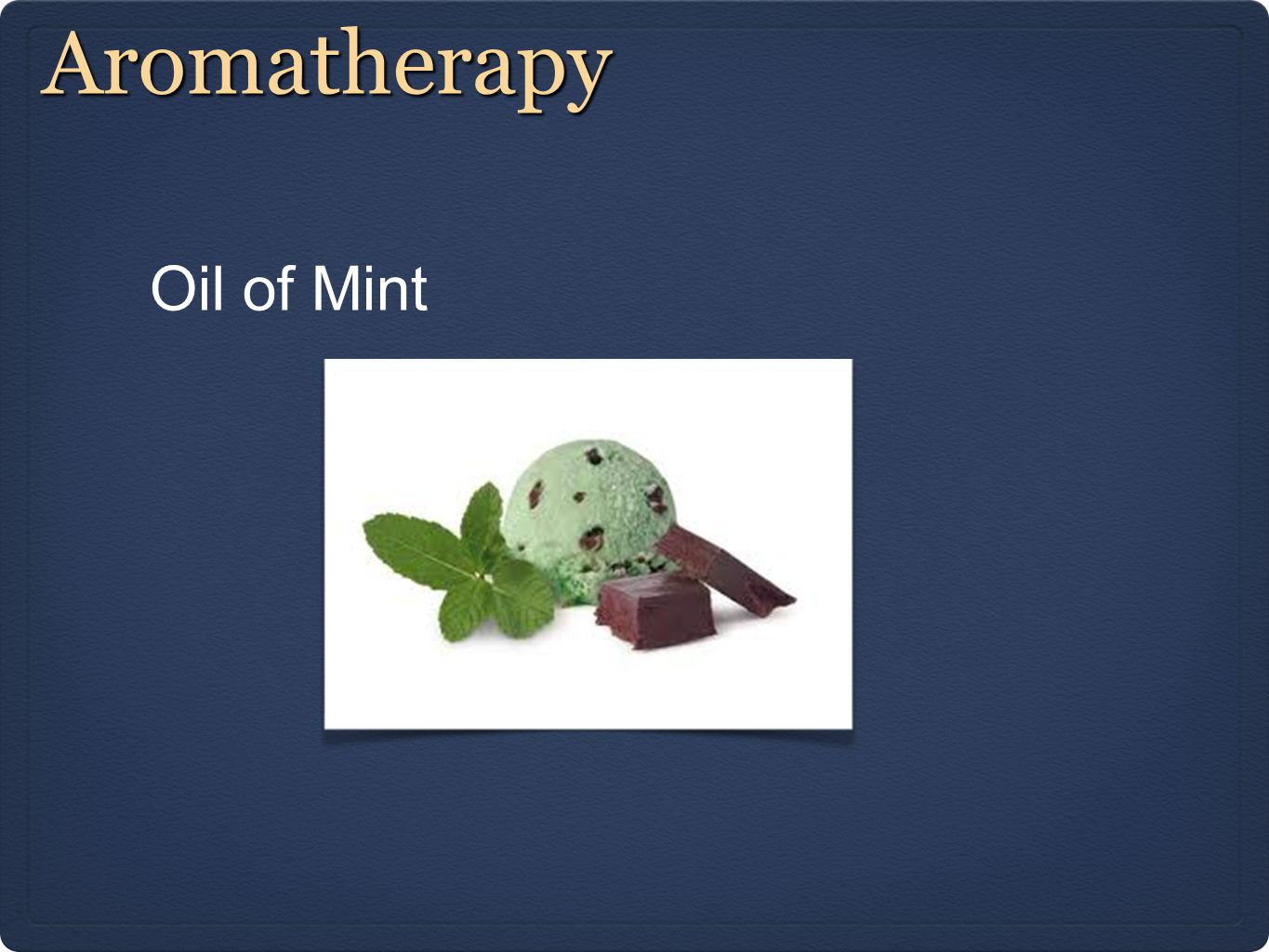 Aromatherapy Oil of Mint
